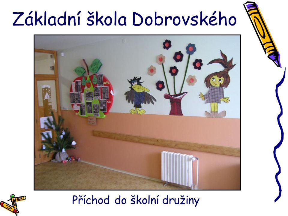 Základní škola Dobrovského Příchod do školní družiny