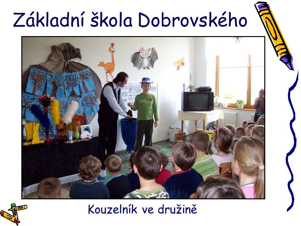 Základní škola Dobrovského Kouzelník ve družině