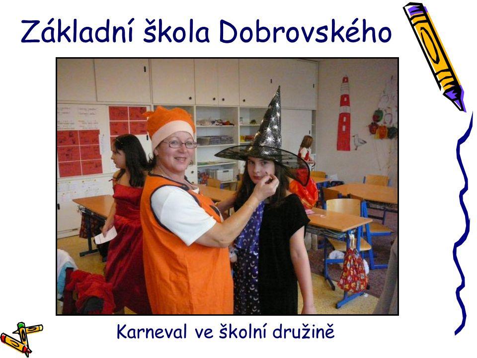 Základní škola Dobrovského Karneval ve školní družině