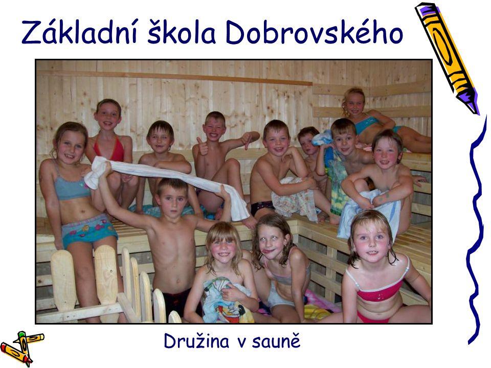 Základní škola Dobrovského Družina v sauně