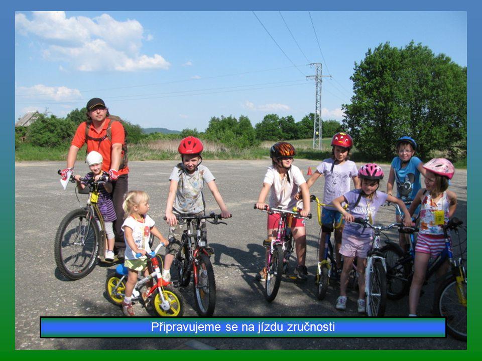 Soutěž v jízdě zručnosti a dovednosti, ve znalostech dopravních značek a jízdě na čas 23.května 2012 Ještě jedna akce