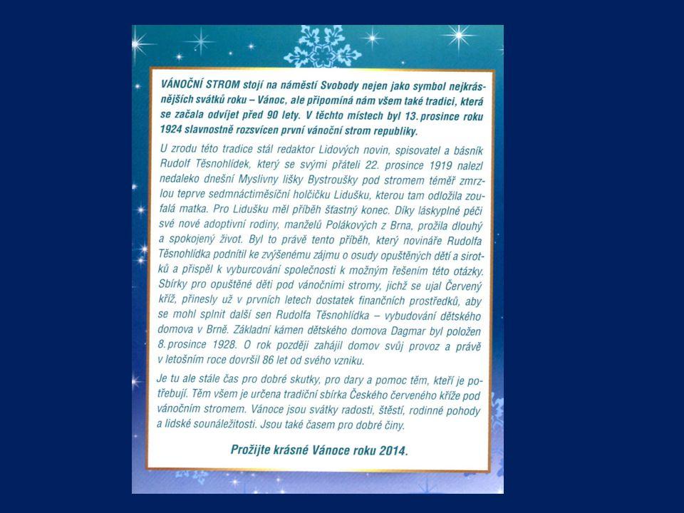 Rozsvícení vánočního stromu na náměstí Svobody provedl nový primátor města Brna Petr Vokřál s dalšími hosty včetně první dámy Ivany Zemanové 28.11. v