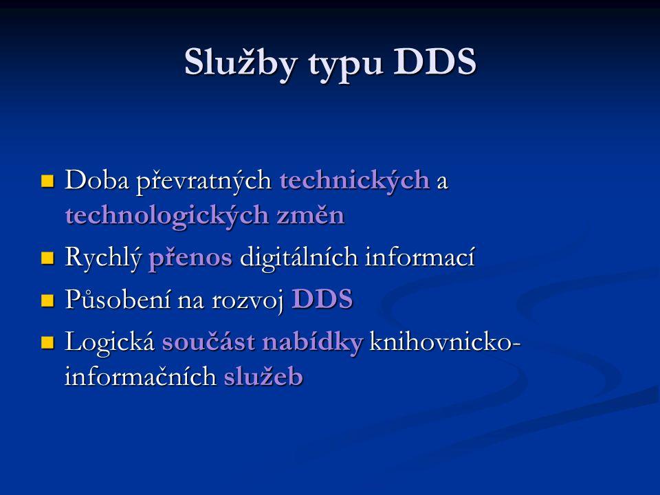 Závěrem Komerční dodavatelé a systémy DDS jsou fenoménem informačního trhu Komerční dodavatelé a systémy DDS jsou fenoménem informačního trhu Předpokládá se stálý nárůst DDS Předpokládá se stálý nárůst DDS Trendem jsou modulární systémy a spojování DDS Trendem jsou modulární systémy a spojování DDS Stávající knihovny musí předefinovat svou funkci Stávající knihovny musí předefinovat svou funkci Musí být vytvořena strategie pro další desetiletí Musí být vytvořena strategie pro další desetiletí
