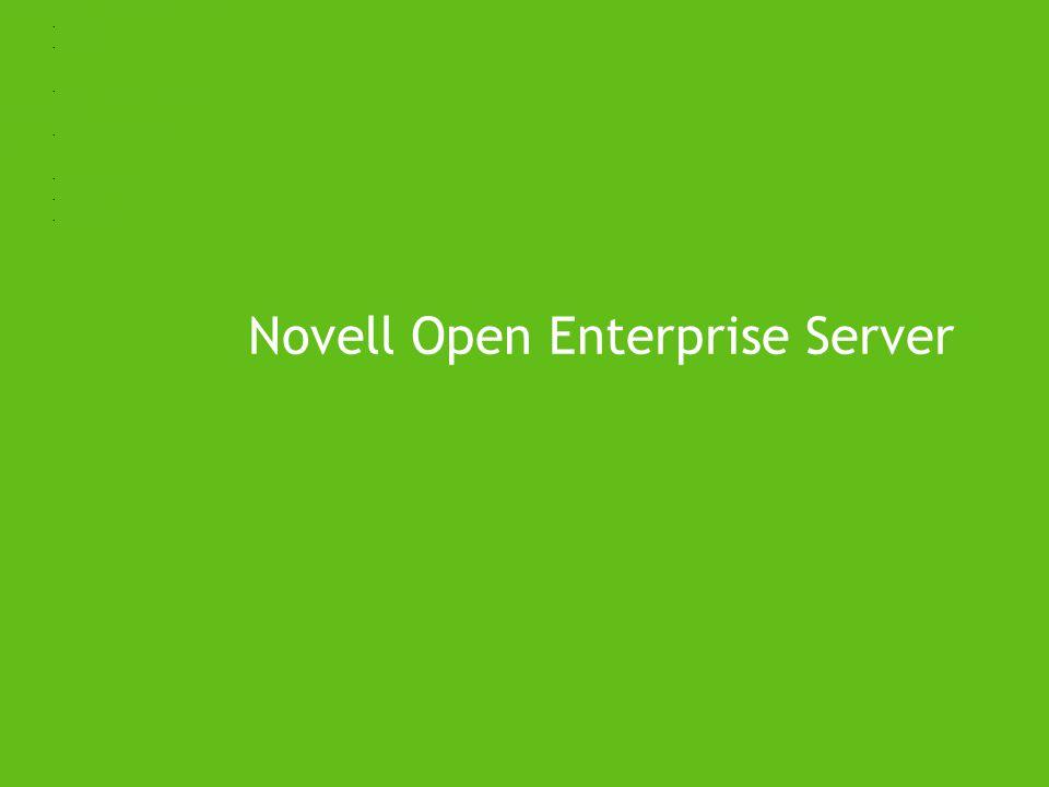 Novell Open Enterprise Server Operační systém s podporou všech potřebných technologií Multimedia Mobilita Certifikace na rostoucí počet pracovních sta