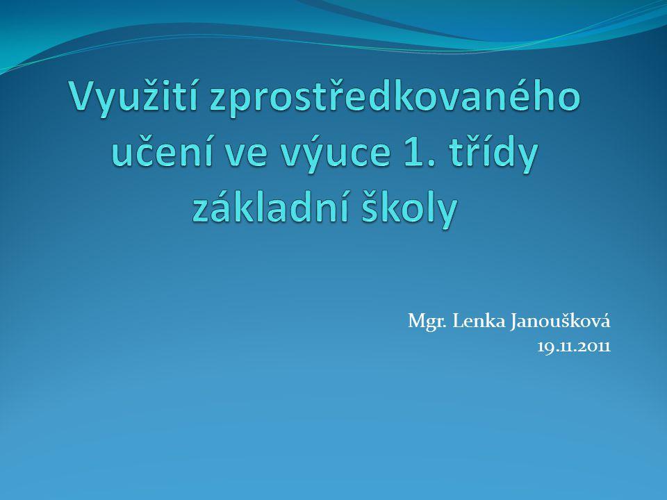 Mgr. Lenka Janoušková 19.11.2011