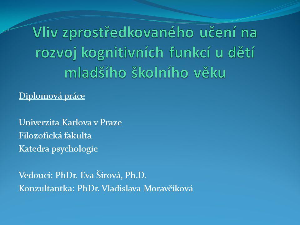 Diplomová práce Univerzita Karlova v Praze Filozofická fakulta Katedra psychologie Vedoucí: PhDr.