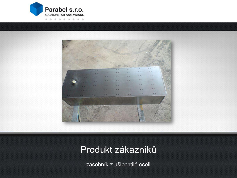 Produkt zákazníků zásobník z ušlechtilé oceli