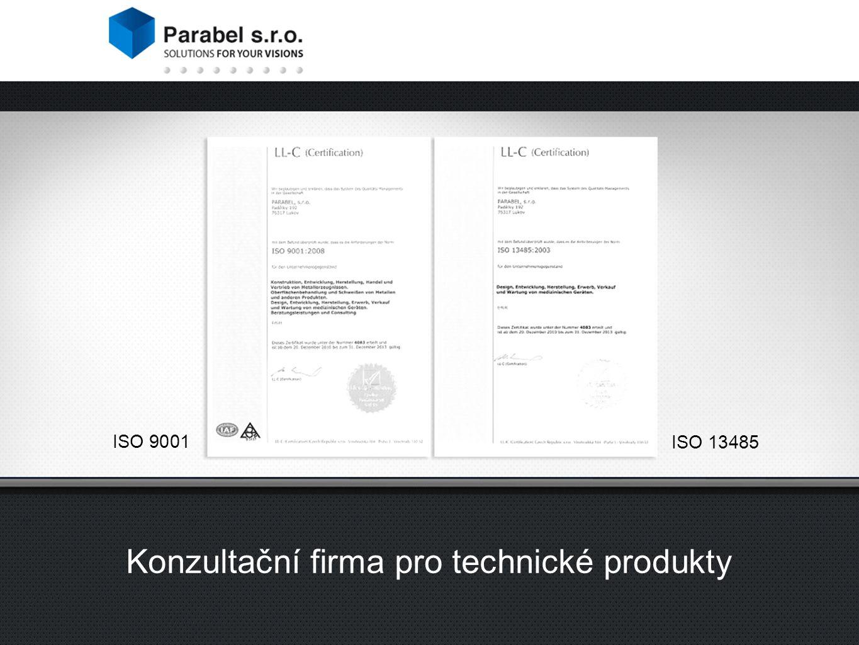 ISO 9001 ISO 13485 Konzultační firma pro technické produkty ISO 9001