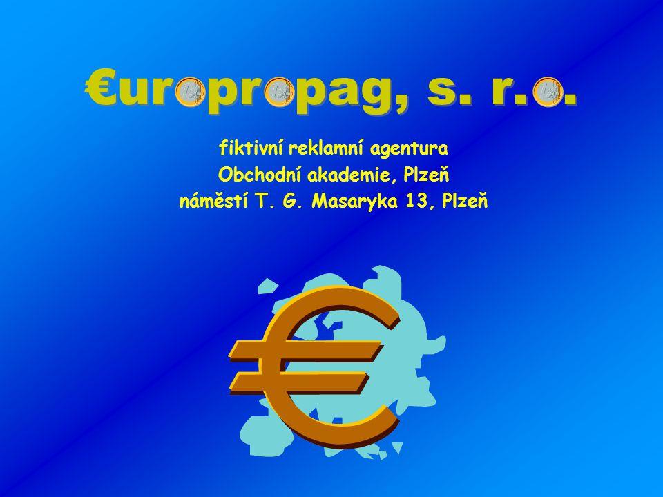 €ur pr pag, s. r.. fiktivní reklamní agentura Obchodní akademie, Plzeň náměstí T.