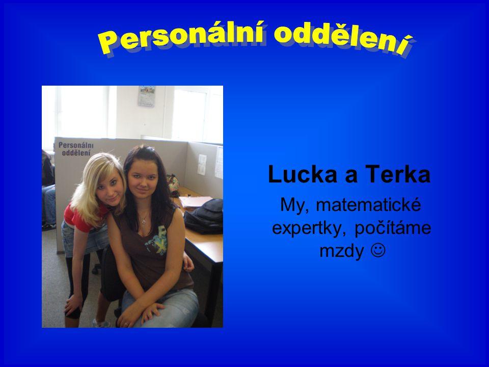 Lucka a Terka My, matematické expertky, počítáme mzdy