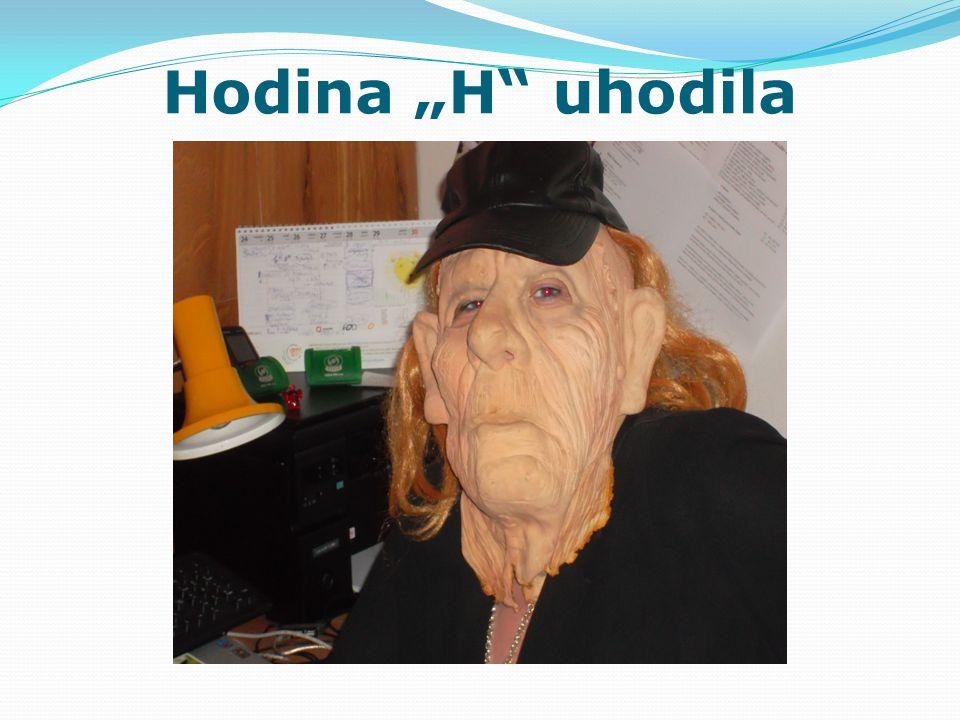 """Hodina """"H"""" uhodila"""