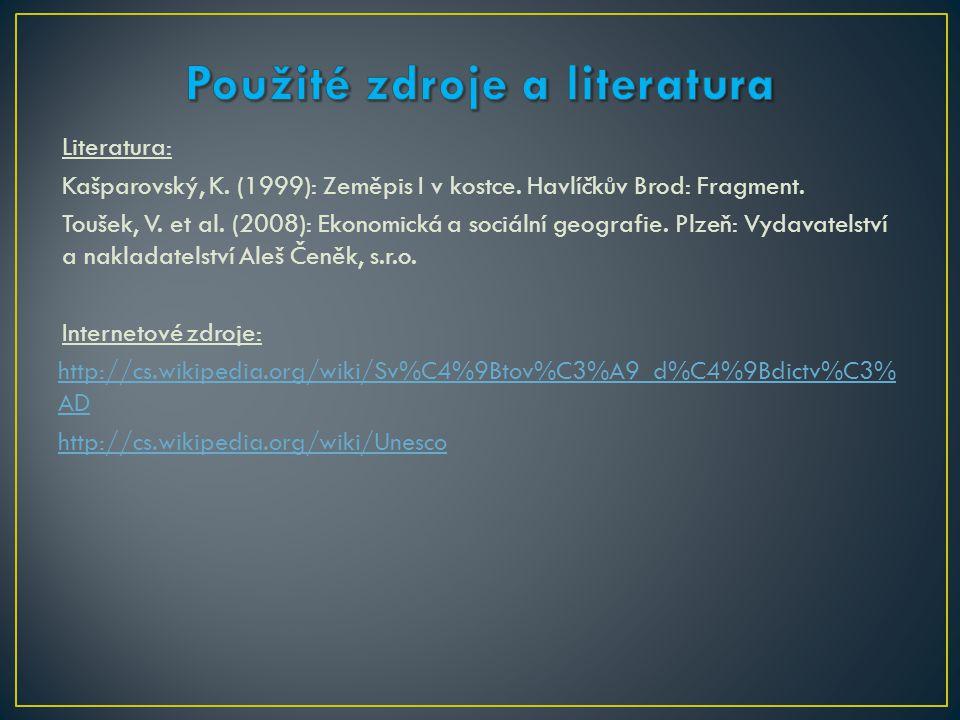 Literatura: Kašparovský, K. (1999): Zeměpis I v kostce.