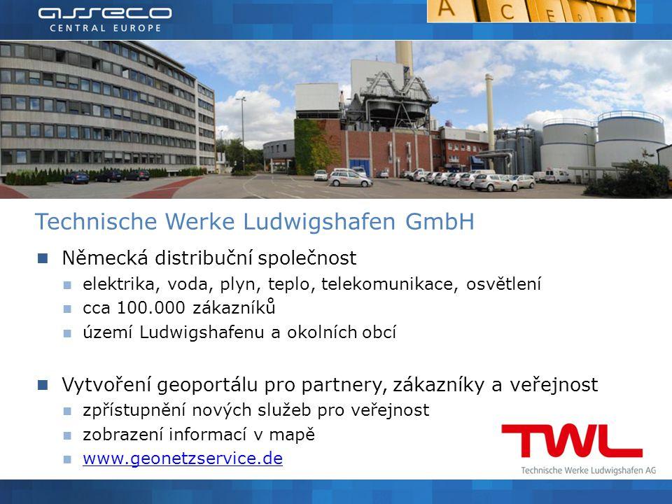Německá distribuční společnost elektrika, voda, plyn, teplo, telekomunikace, osvětlení cca 100.000 zákazníků území Ludwigshafenu a okolních obcí Vytvoření geoportálu pro partnery, zákazníky a veřejnost zpřístupnění nových služeb pro veřejnost zobrazení informací v mapě www.geonetzservice.de Technische Werke Ludwigshafen GmbH