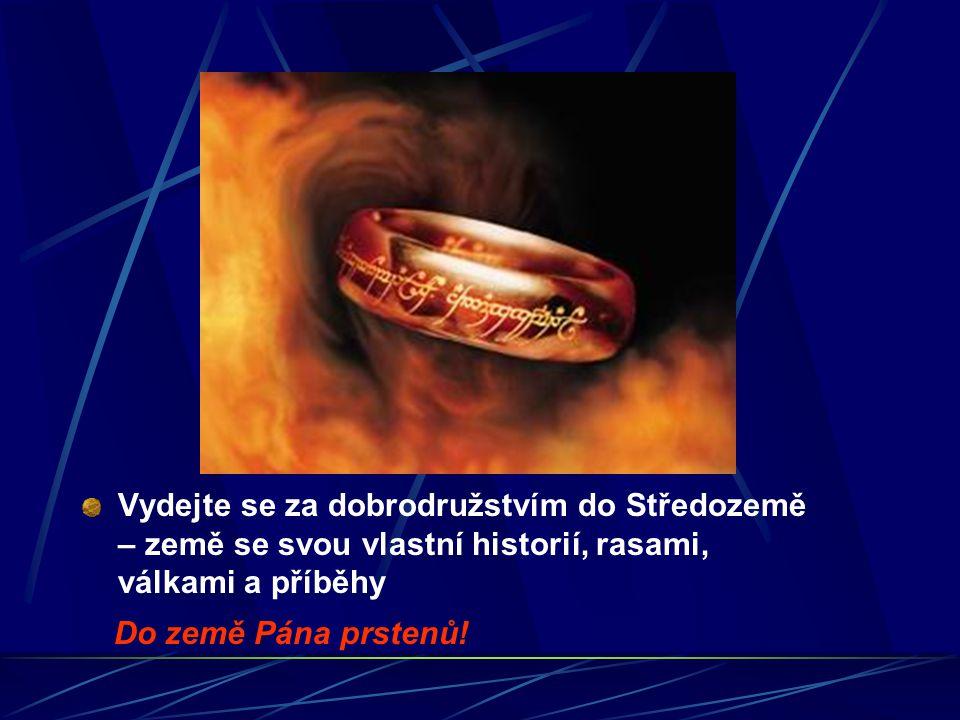 Vydejte se za dobrodružstvím do Středozemě – země se svou vlastní historií, rasami, válkami a příběhy Do země Pána prstenů!
