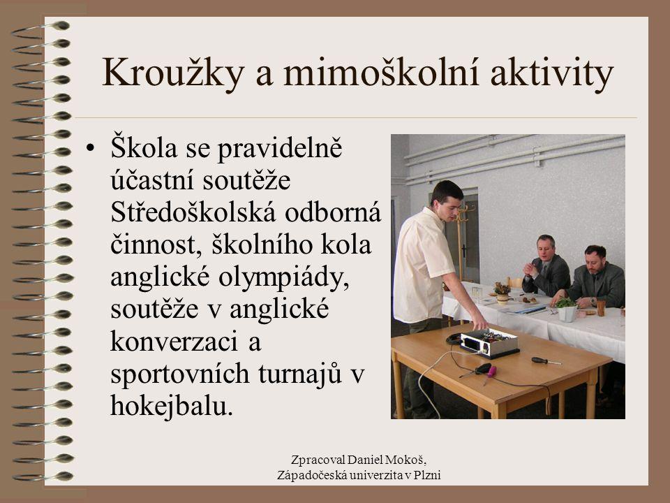 Zpracoval Daniel Mokoš, Západočeská univerzita v Plzni Kulturní a sportovní akce školy Každý rok se v půli dubna koná reprezentační ples SPŠE a VOŠ Den otevřených dveří je v listopadu.