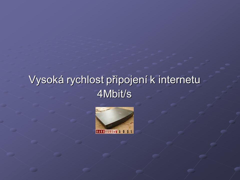 Vysoká rychlost připojení k internetu 4Mbit/s