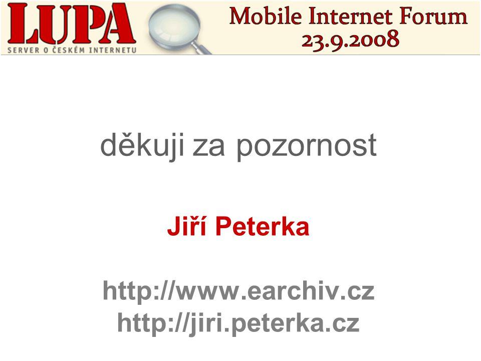 Jiří Peterka http://www.earchiv.cz http://jiri.peterka.cz děkuji za pozornost