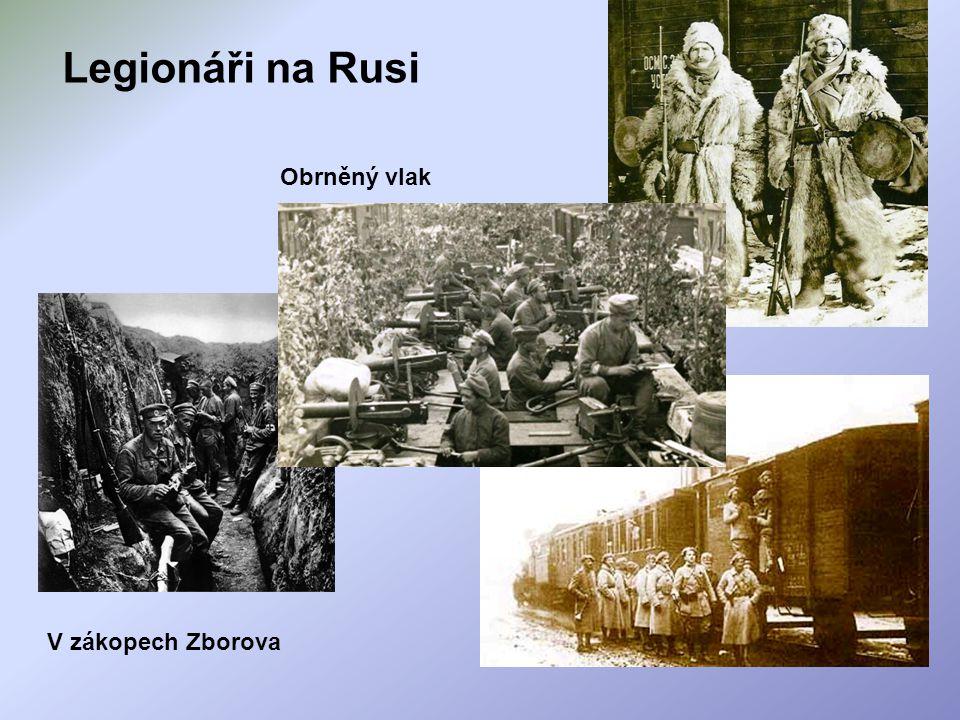 Legionáři na Rusi Obrněný vlak V zákopech Zborova