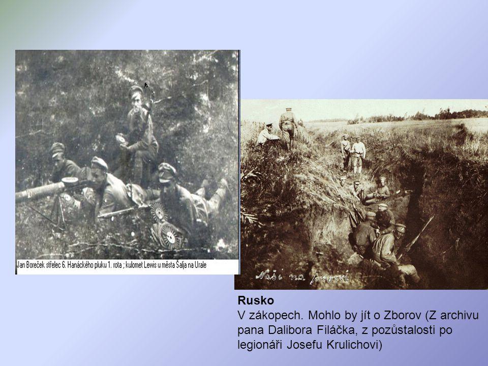 Rusko V zákopech. Mohlo by jít o Zborov (Z archivu pana Dalibora Filáčka, z pozůstalosti po legionáři Josefu Krulichovi).
