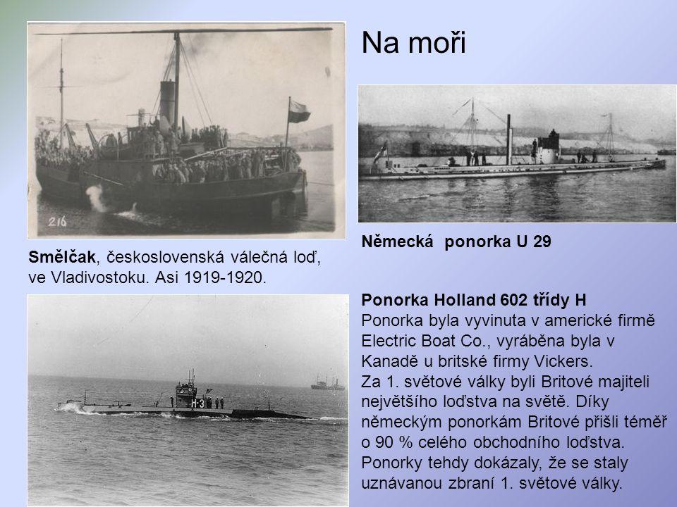 Na moři Smělčak, československá válečná loď, ve Vladivostoku. Asi 1919-1920. Ponorka Holland 602 třídy H Ponorka byla vyvinuta v americké firmě Electr