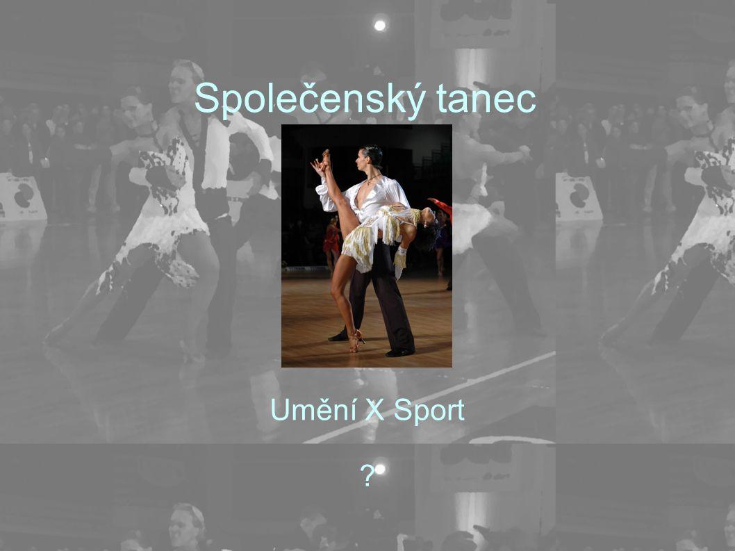 Společenský tanec Umění X Sport ?