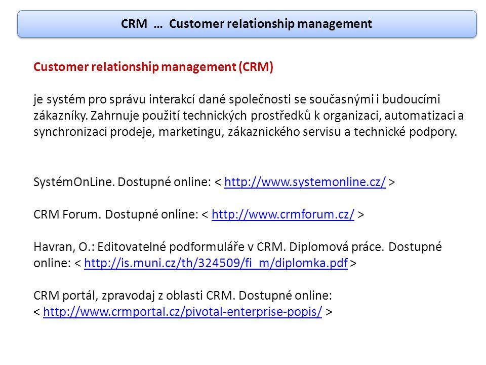 Customer relationship management (CRM) je systém pro správu interakcí dané společnosti se současnými i budoucími zákazníky. Zahrnuje použití technický