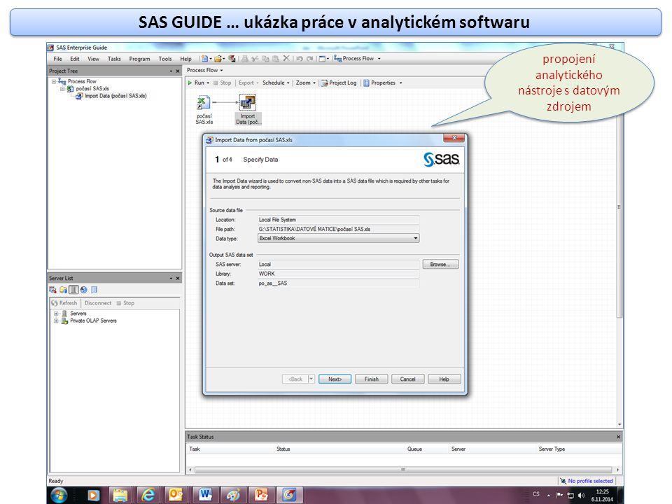 Pracovní plocha - importovaná datová matice Projektový strom Nabídka procedur nebo datových uložišť Hlášení o průběhu zpracování spuštěných procedur