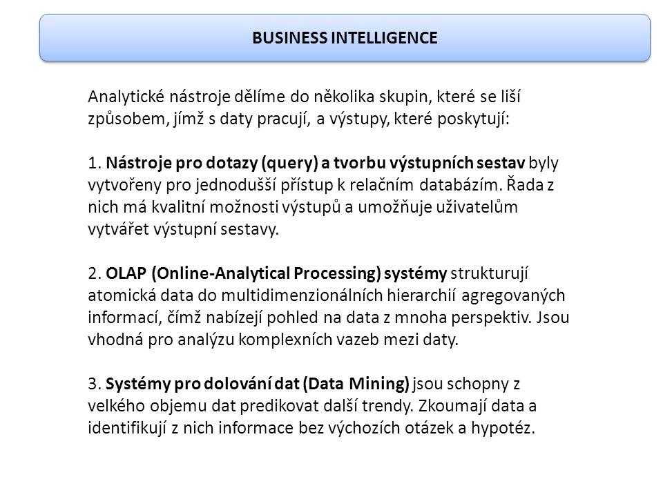 Analytické nástroje dělíme do několika skupin, které se liší způsobem, jímž s daty pracují, a výstupy, které poskytují: 1. Nástroje pro dotazy (query)