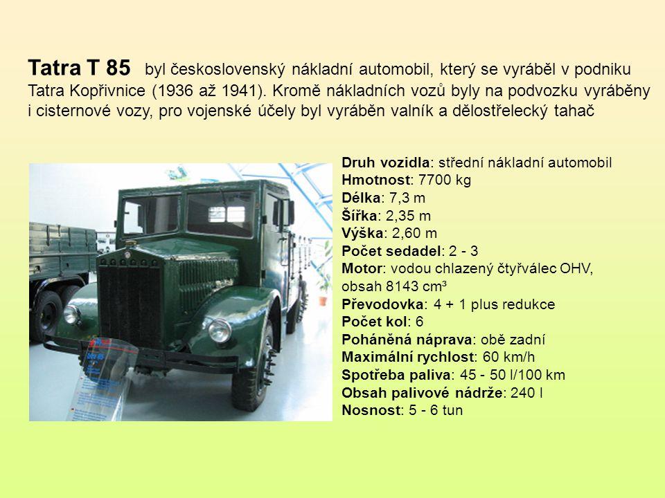 Tatra T-27 byl československý 4x2 střední nákladní automobil. Byl používán Československou armádou k přepravě vojáků a nákladu i jako dělostřelecký ta