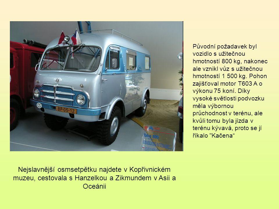 Tatra 805 je lehký terénní nákladní automobil vyráběný automobilkou Tatra v letech 1953 až 1960.