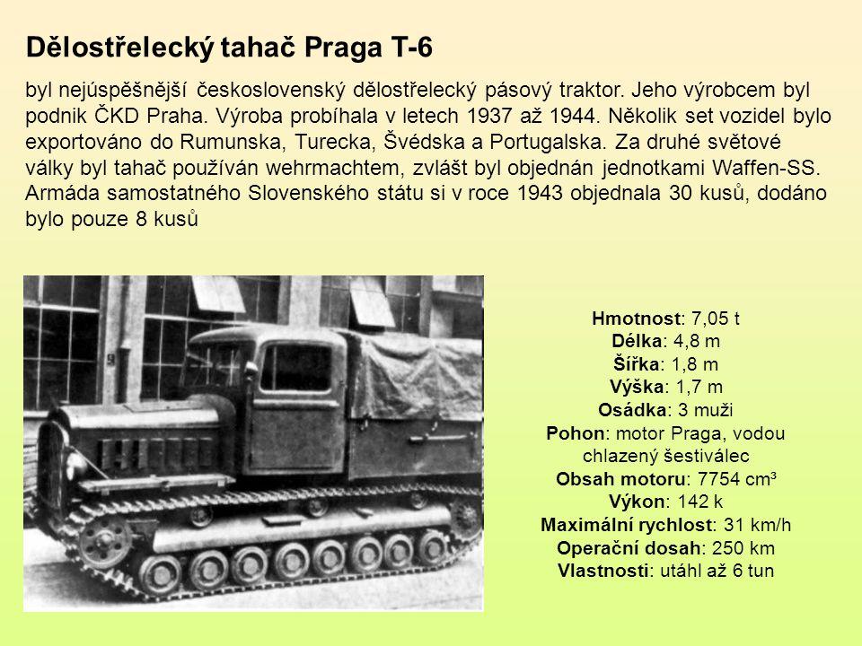 Dělostřelecký tahač je dopravní prostředek určený k vlečení děl a houfnic Dělostřelecký tahač Praga T-3 byl československý lehký dělostřelecký pásový