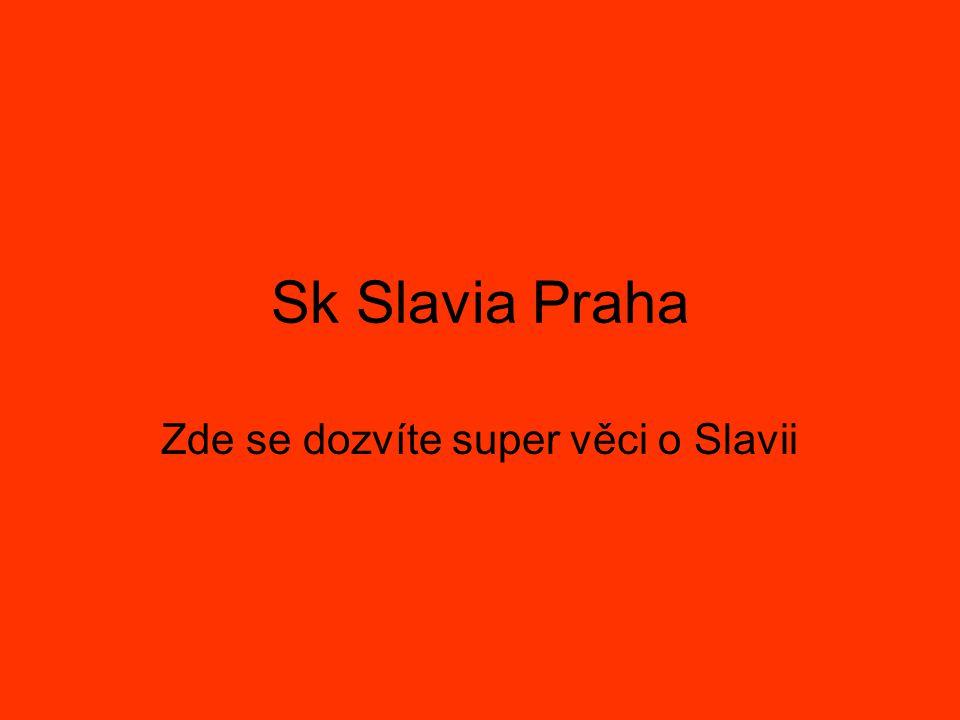 Sk Slavia Praha Zde se dozvíte super věci o Slavii