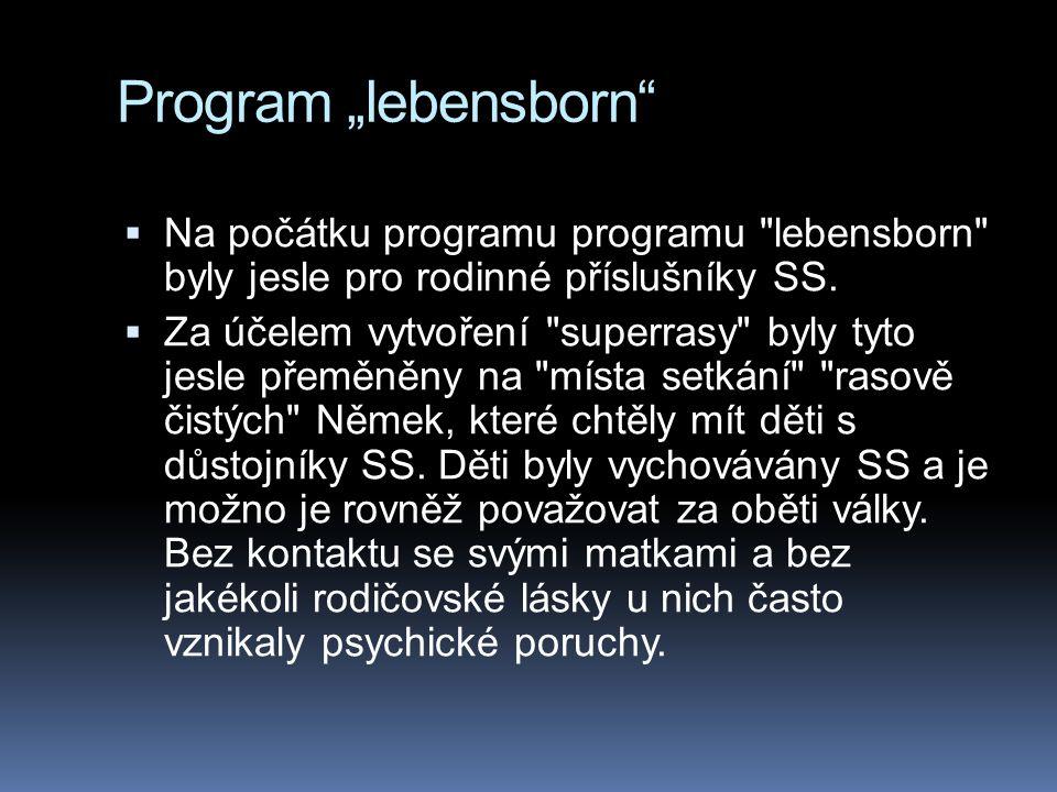 """Program """"lebensborn""""  Na počátku programu programu"""