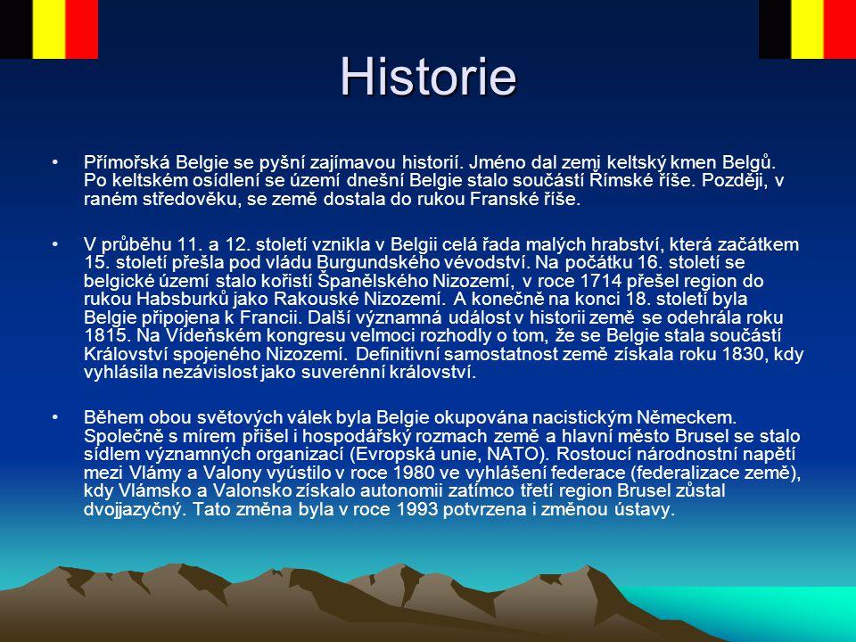 Historie Přímořská Belgie se pyšní zajímavou historií. Jméno dal zemi keltský kmen Belgů. Po keltském osídlení se území dnešní Belgie stalo součástí Ř