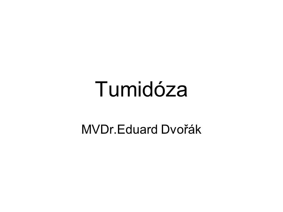 Tumidóza MVDr.Eduard Dvořák