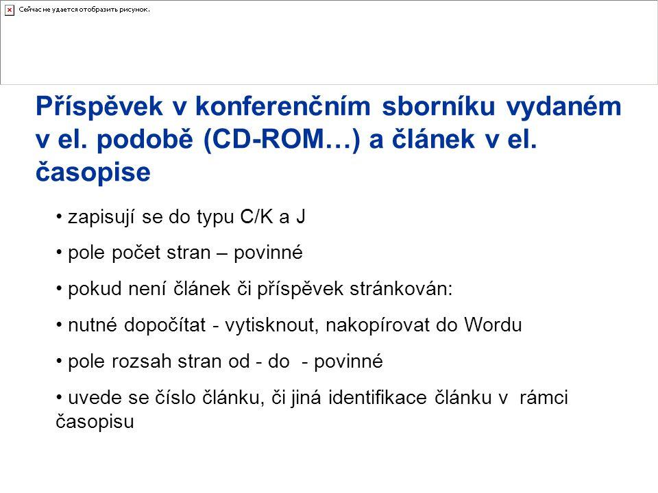 Příspěvek v konferenčním sborníku vydaném v el. podobě (CD-ROM…) a článek v el.