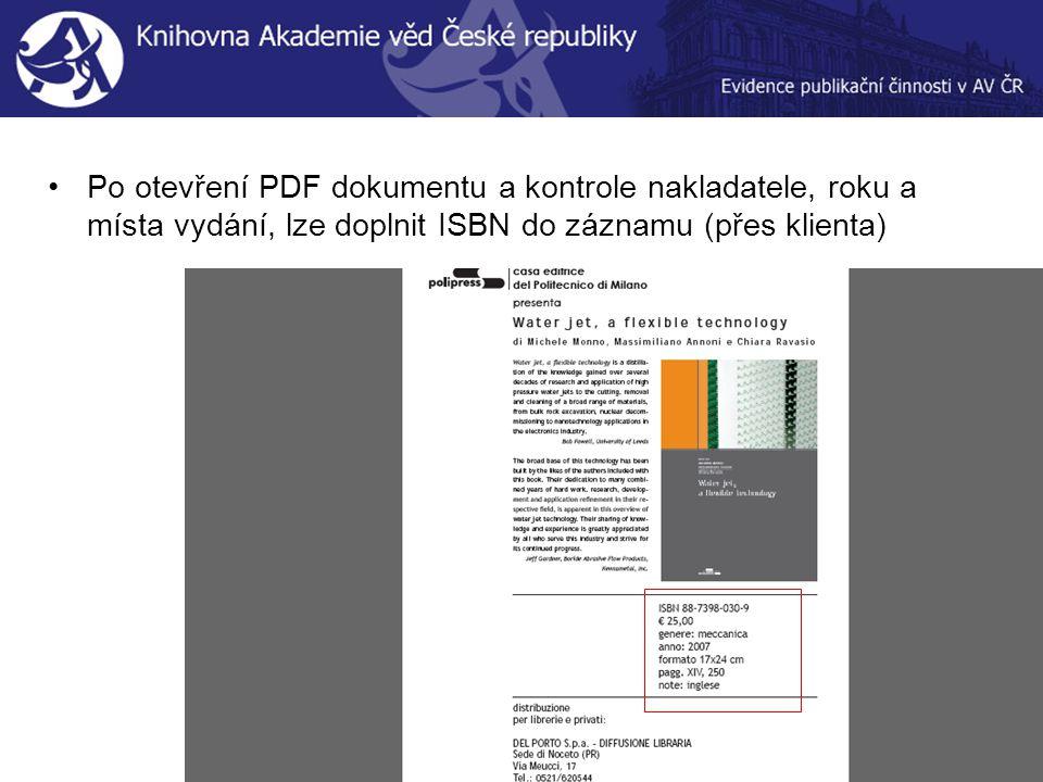 Po otevření PDF dokumentu a kontrole nakladatele, roku a místa vydání, lze doplnit ISBN do záznamu (přes klienta)