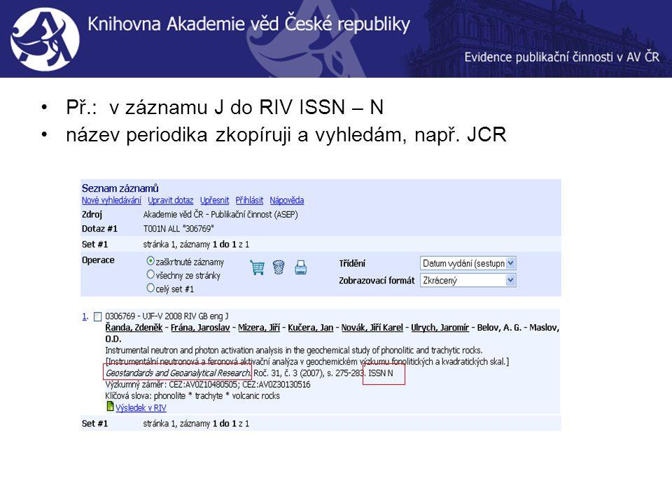 Podle názvu Geostandards and Geoanalytical Research v JCR - Jimp