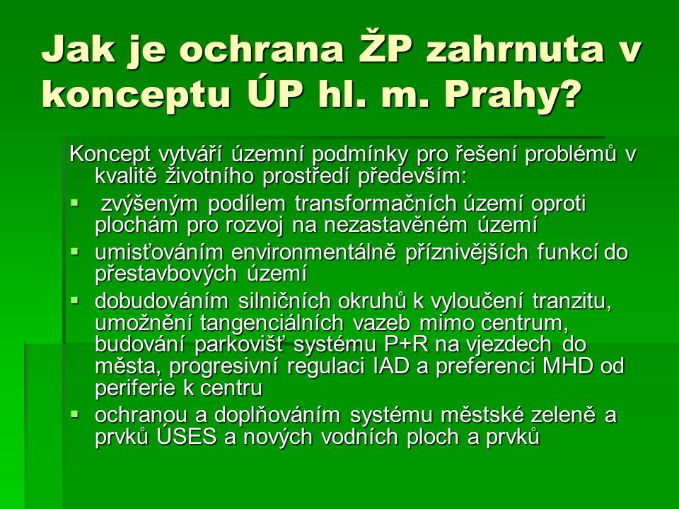 Jak je ochrana ŽP zahrnuta v konceptu ÚP hl. m. Prahy.