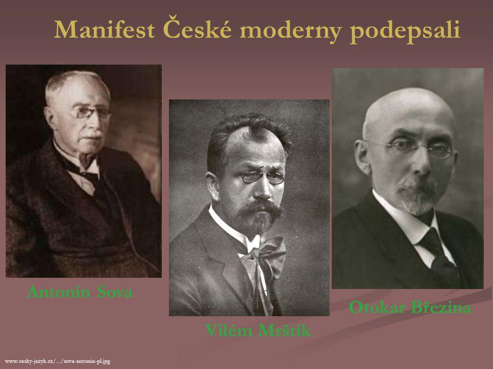 Autoři Manifestu České moderny www.antik-kant.cz/katal/pict/salda_f_x.jpg František Xaver Šalda (1867-1937)  literární kritik  redaktor Ottova slovn