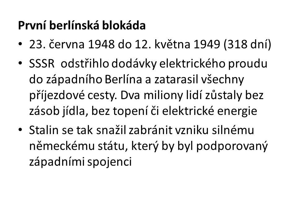 První berlínská blokáda 23. června 1948 do 12.