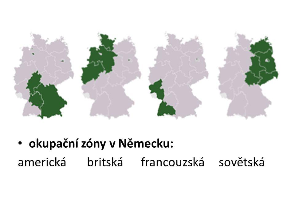 okupační zóny v Německu: americká britská francouzská sovětská