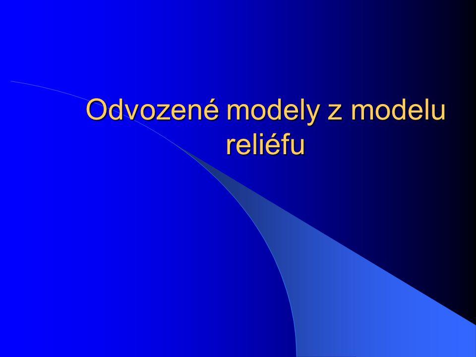 Digitální model reliéfu a zněj odvozené modely