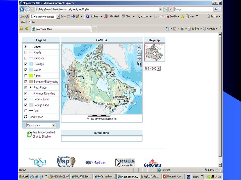Jiné mapové servery Canada Google Earth maps Microsoft Vyhledavače - heslo: mapový server, mapserver, mapmaker
