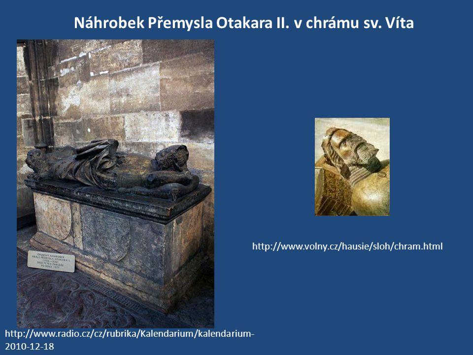 Koruna nalezená v Přemyslově hrobě v chrámu svatého Víta http://cs.wikipedia.org/wiki/Soubor:Crown_of_Ottokar_II.jpg