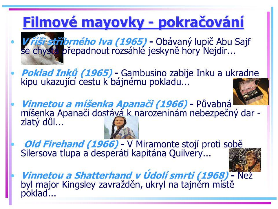 Filmové mayovky - pokračování V říši stříbrného lva (1965) - Obávaný lupič Abu Sajf se chystá přepadnout rozsáhlé jeskyně hory Nejdir... Poklad Inků (