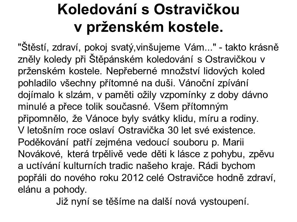 Koledování s Ostravičkou v prženském kostele.