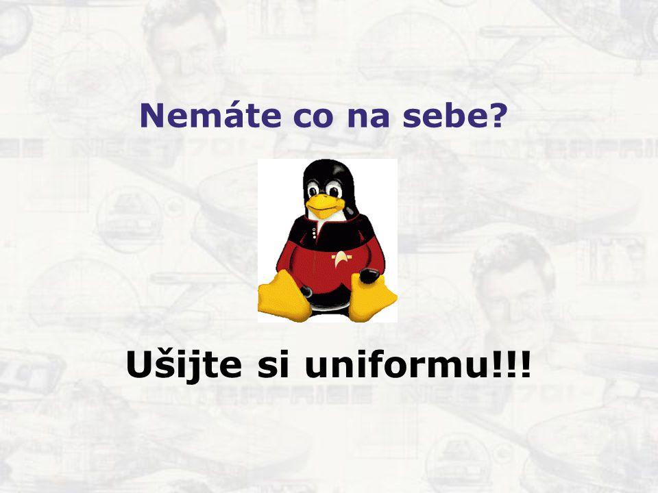 Nemáte co na sebe Ušijte si uniformu!!!