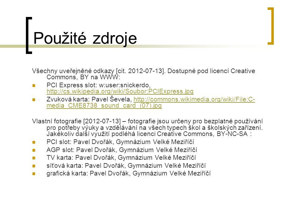 Použité zdroje Všechny uveřejněné odkazy [cit. 2012-07-13].