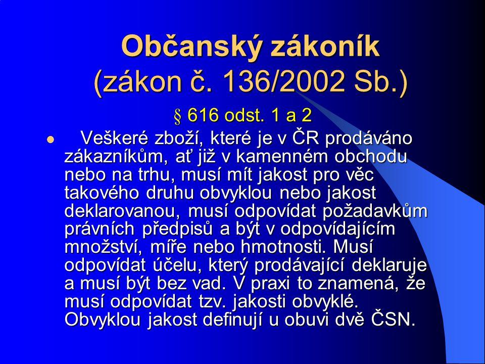 Občanský zákoník (zákon č. 136/2002 Sb.) § 616 odst.